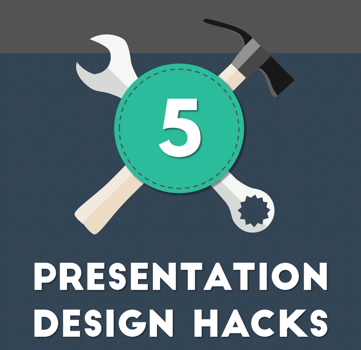 Presentation Design Hacks