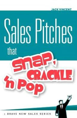 Sales Pitches by Jack Vincent